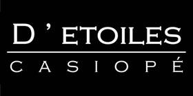 D'ETOILES CASIOPÉ Kollektion